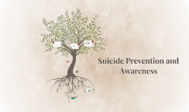 Suicide Prevention and Awareness