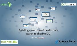 Building a web based health data search tool using DDI