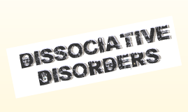 Dissociative Disorders Copy