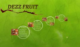 DEZZ FRUIT