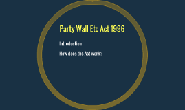 Party Wall Etc Act 1996