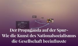 Der Propaganda auf der Spur-