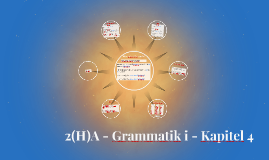 2(H)A - Grammatik i - Kapitel 4