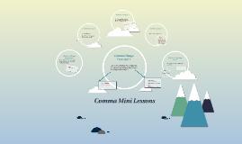 Copy of Comma Mini Lessons
