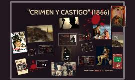 """CRIMEN Y CASTIGO"""
