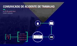 COMUNICADO DE ACIDENTE DE TRABALHO