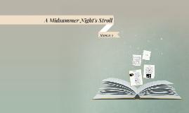 A Midsummer Night's Stroll, Stanza 3