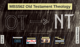 Class Ten: Re-Formation: The OT Roots of the New Covenant