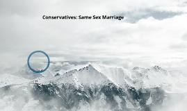 Conservatives: Same Sex Marriage