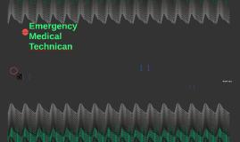 Emergency Medical Technican