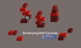 Developing Rich Curricula