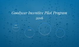 Goodyear Incentive Pilot Program