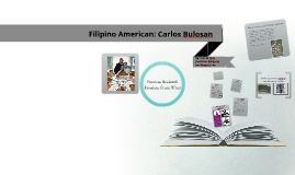 Copy of Filipino American: Carlos Bulosan