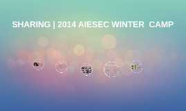SHARING | 2014 AIESEC WINTER CAMP