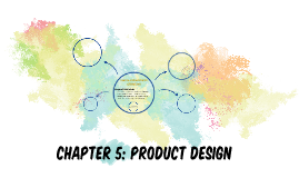 CHAPTER 5: PRODUCT DESIGN