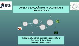 Origem e evolução das mitocôndrias e cloroplastos