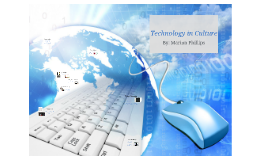 Technology In Culture