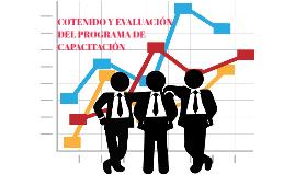 COTENIDO Y EVALUACIÓN DEL PROGRAMA DE CAPACITACIÓN