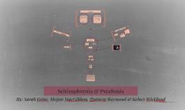 Schizophrenia & Psychosis