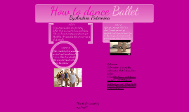 How to dance ballet