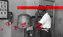 The legal postion of African Americans in the 1930's