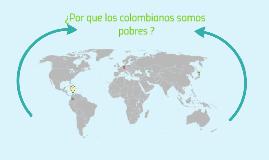 ¿por que los colombianos somos
