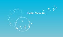 Haiku Memoirs
