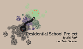 Residential School Project
