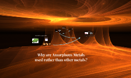 Amorphous Metals and the prevention of solar winds