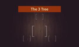 The 3 Tree