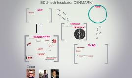 EDU-tech Incubator DENMARK