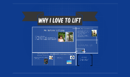 Why I love to Lift