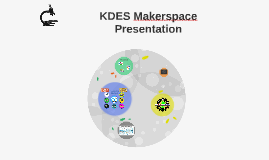 KDES Makerspace