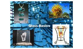 Glass Basics