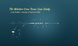 The Windsor Crew Team: Case Study