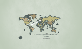 France's Exploration to the New World