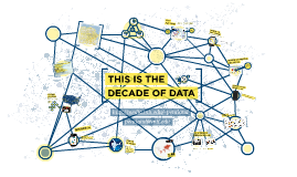 Copy of The Decade of Data - Sandy Pentland - MIT