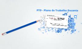 PTD - Plano de Trabalho Docente