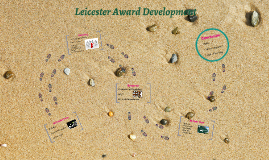 Leicester Award Development