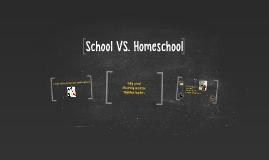 School VS. Homeschool