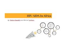 HIV/AIDS In Africa