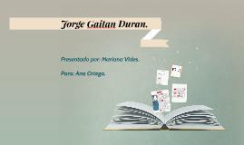 Jorge Gaitan Duran.