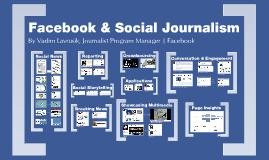 Facebook & Social Journalism