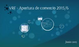 VRF S.A. Apertura de mercados 2015/6