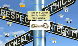 Traits of a Career Ready Health Professional