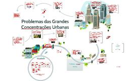 Problemas das Grandes Concentrações Urbanas