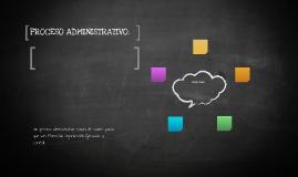Un proceso administrativo consta de cuatro pasos que son: Pl