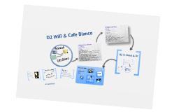 Copy of Cafe Blanco - O2 WiFi