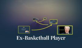 Ex-Basketball Player