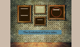 The Evolution of Fairytales